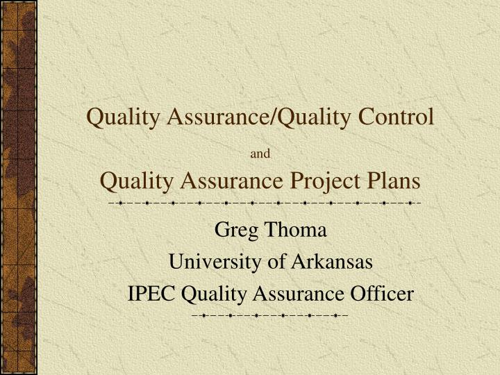 quality assurance quality control and quality assurance project plans n.
