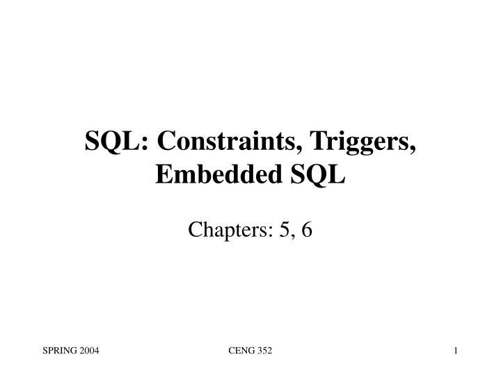 sql constraints triggers embedded sql n.