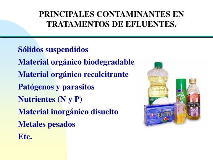 PRINCIPALES CONTAMINANTES EN TRATAMENTOS DE EFLUENTES.