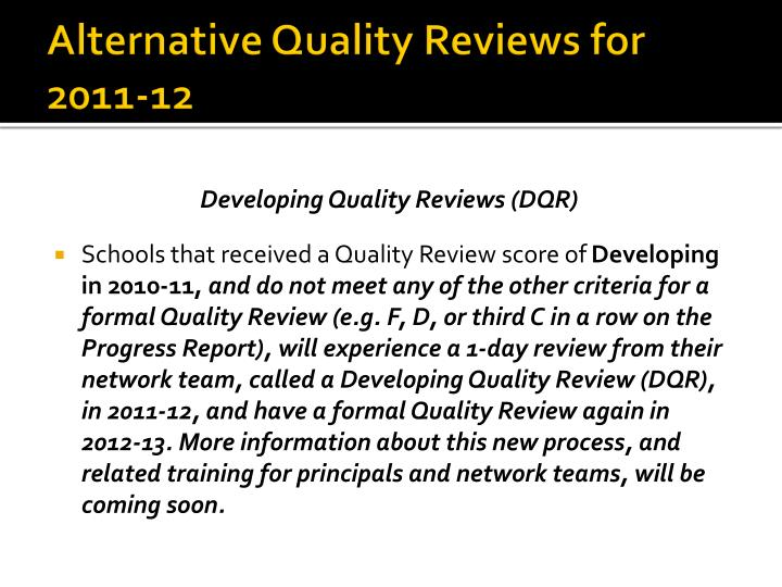 Alternative Quality Reviews for 2011-12