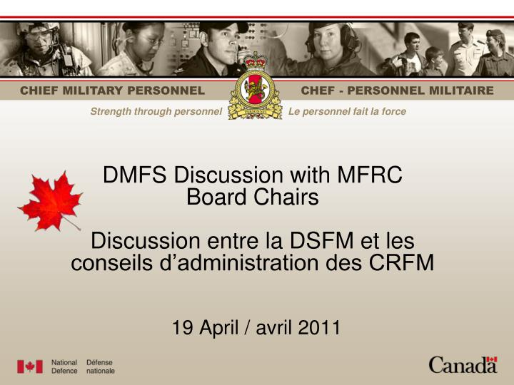 DMFS Discussion with MFRC