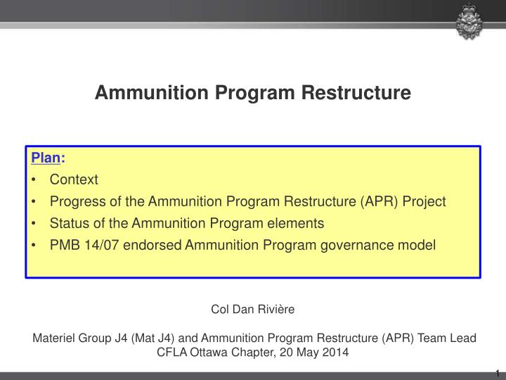 ammunition program restructure n.