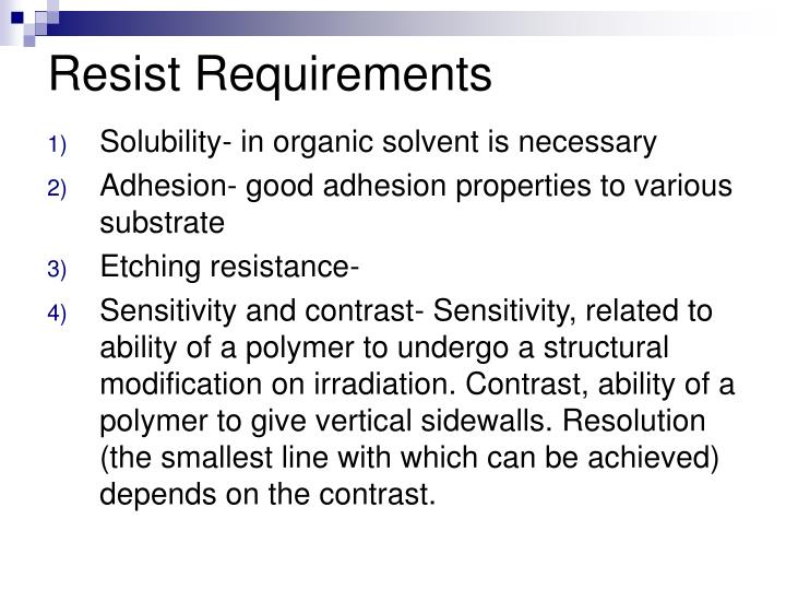 Resist Requirements