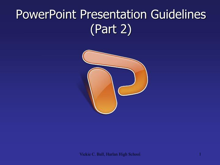 powerpoint presentation guidelines part 2 n.