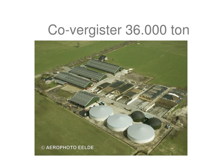 Co-vergister 36.000 ton