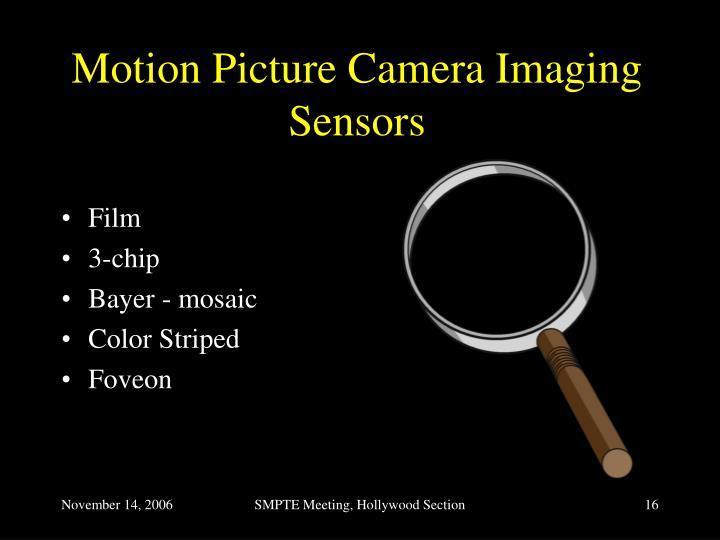 Motion Picture Camera Imaging Sensors