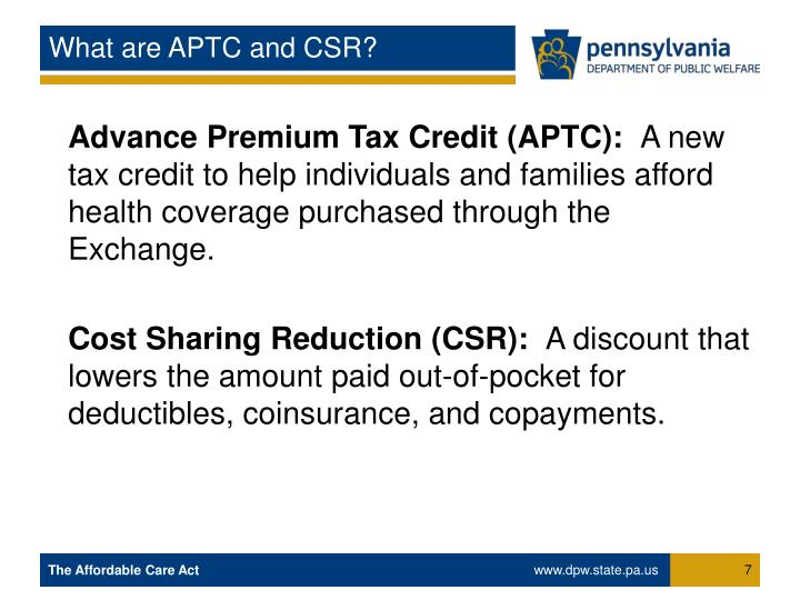 What are APTC and CSR?