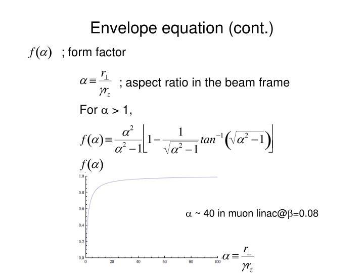 Envelope equation (cont.)