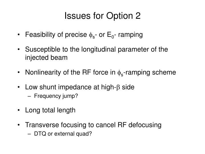 Issues for Option 2