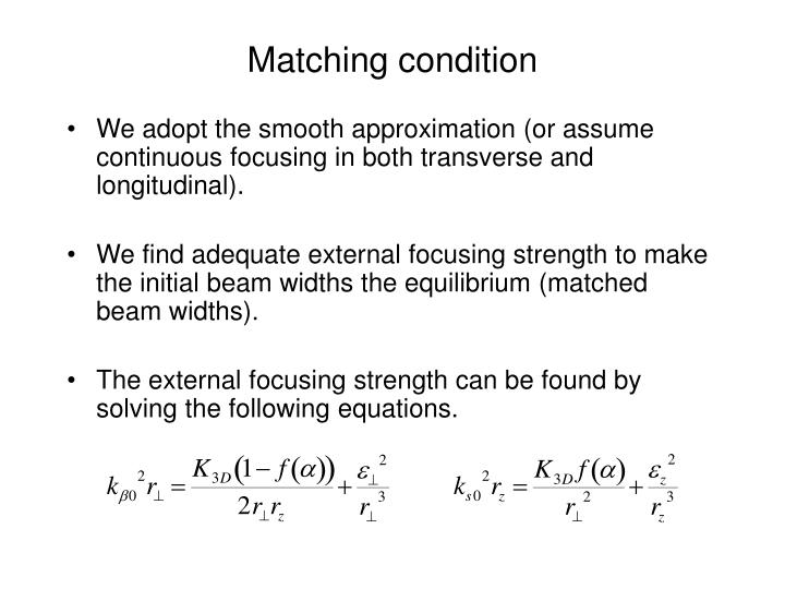 Matching condition