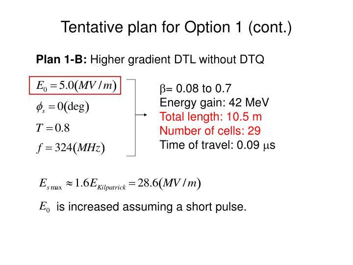 Tentative plan for Option 1 (cont.)