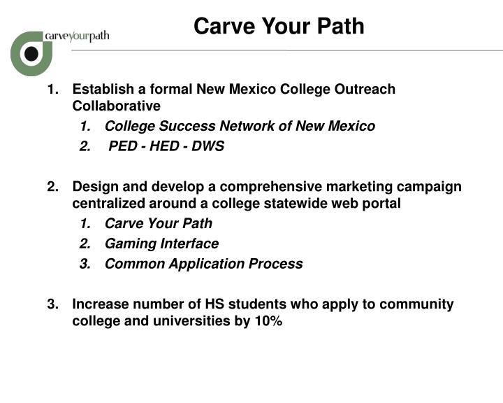 Carve Your Path