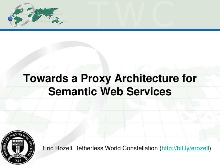 towards a proxy architecture for semantic web services n.