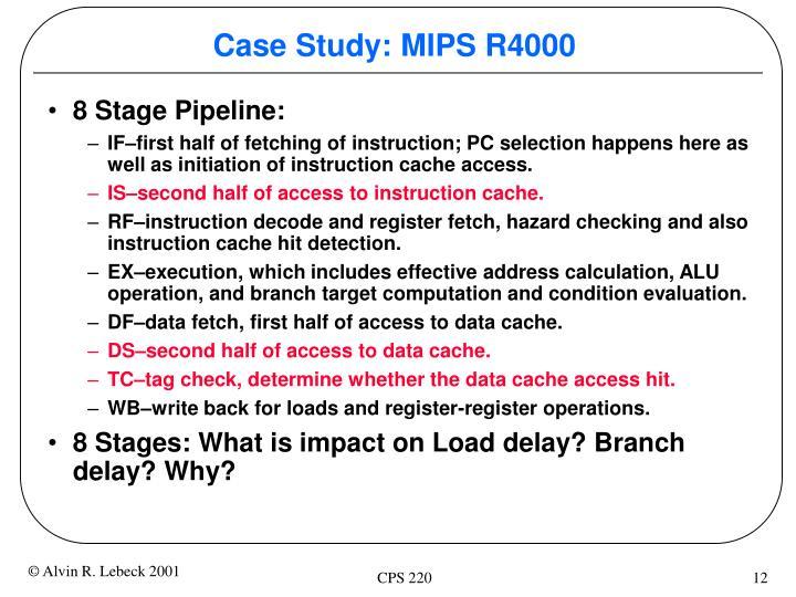 Case Study: MIPS R4000