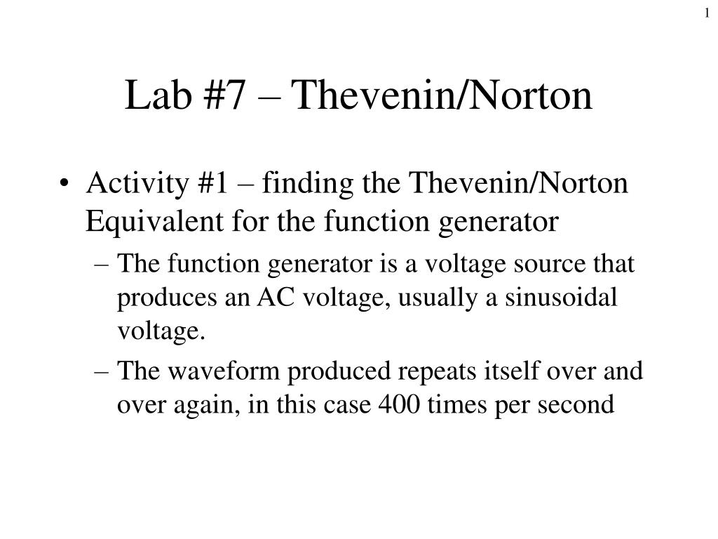 Ppt Lab 7 Thevenin Norton Powerpoint Presentation Id3416592 Ac Equivalent Circuit With Current And Voltage Source N