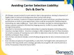 avoiding carrier selection liability do s don ts