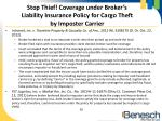 stop thief coverage under broker s liability insurance policy for cargo theft by imposter carrier
