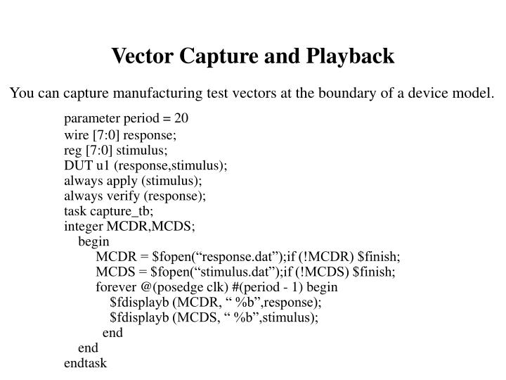 Vector Capture and Playback