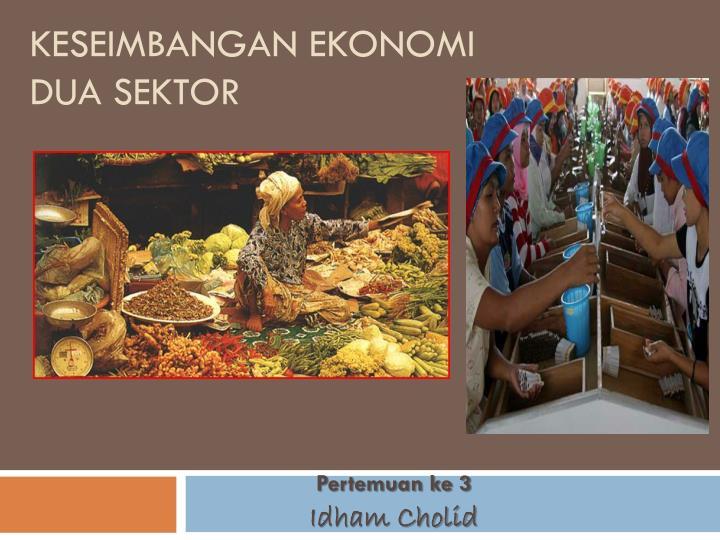 keseimbangan ekonomi dua sektor n.