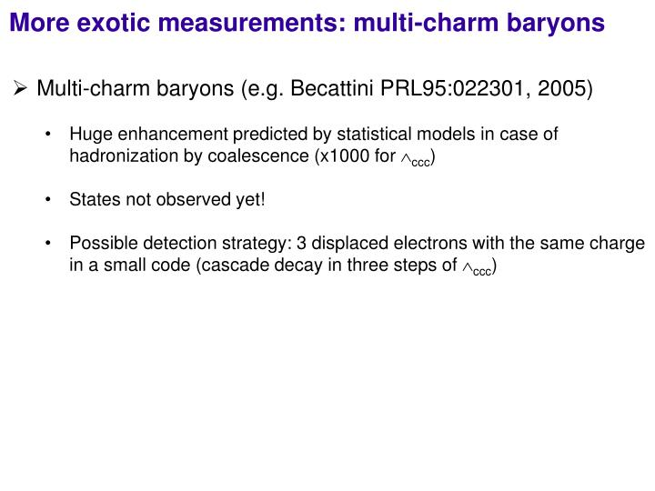 More exotic measurements: multi-charm baryons