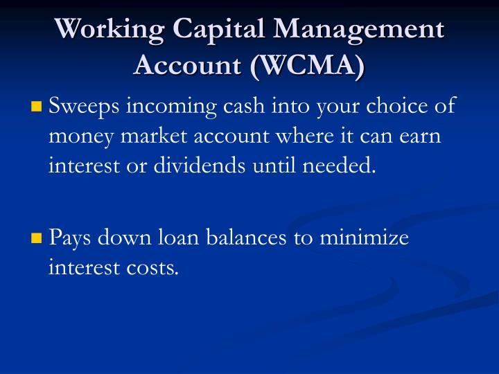 Working Capital Management Account (WCMA)