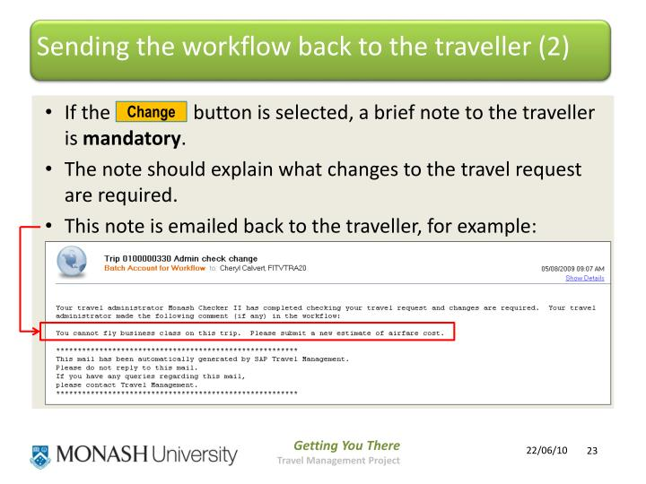 Sending the workflow back to the traveller (2)