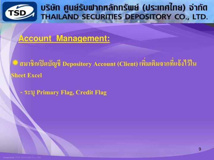 Account  Management: