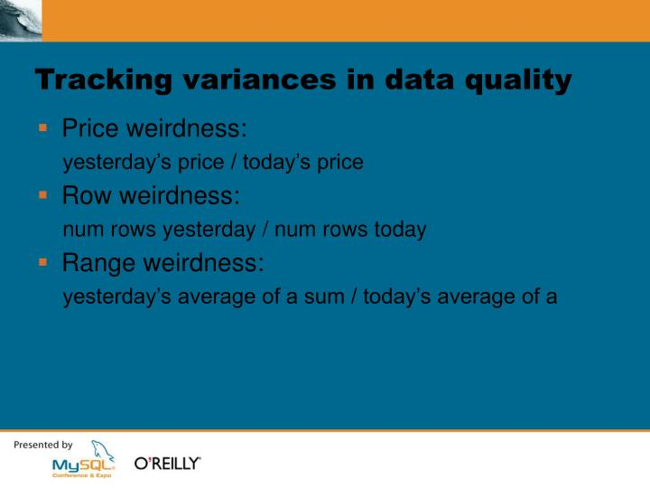 Tracking variances in data quality