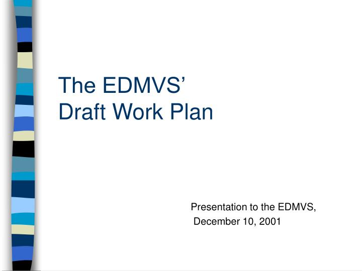the edmvs draft work plan n.