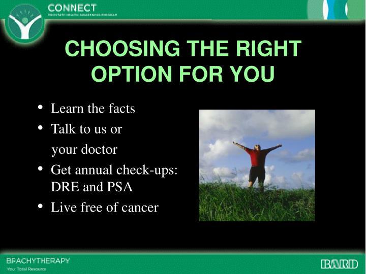 CHOOSING THE RIGHT