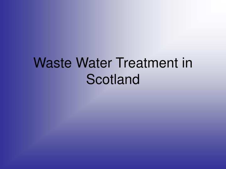 waste water treatment in scotland n.