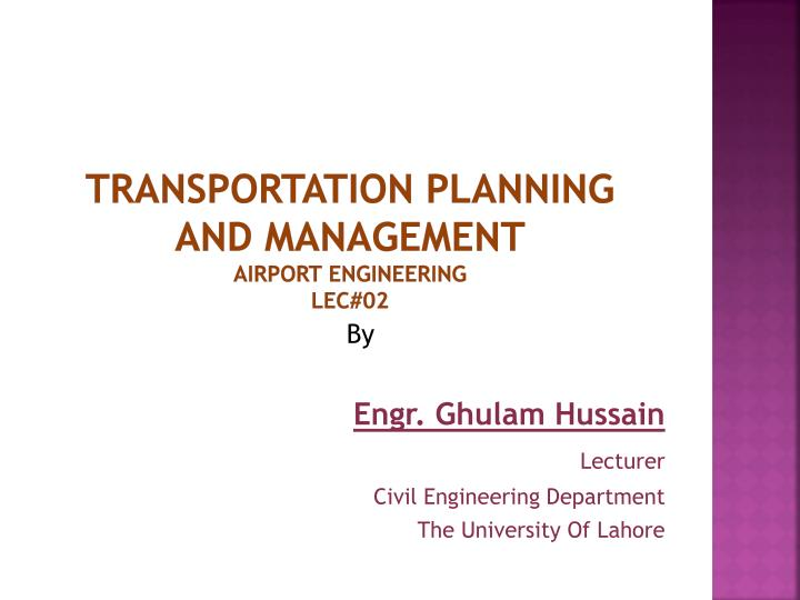 transportation planning and management airport engineering lec 02 n.