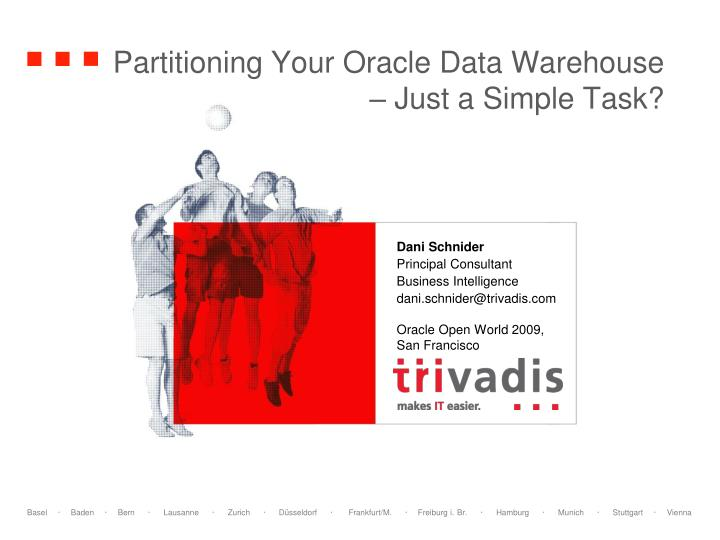 Partitioning Your Oracle Data Warehouse