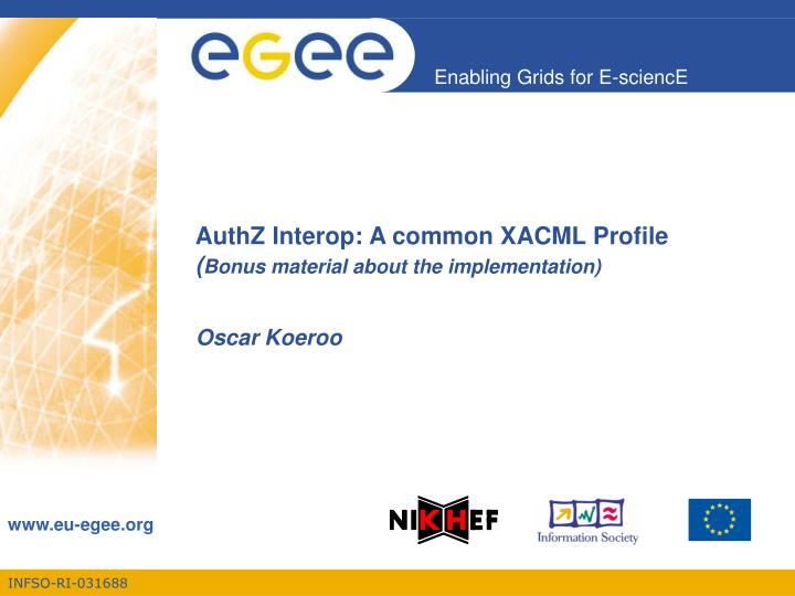 authz interop a common xacml profile bonus material about the implementation n.