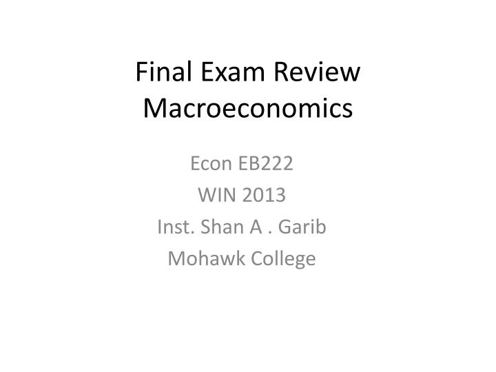 econ 420 final exam review Study flashcards on economics final exam review at cramcom quickly memorize the terms, phrases and much more cramcom makes it easy to get the grade you want.