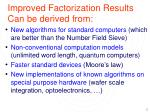 improved factorization results can be derived from