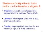wiedemann s algorithm to find a vector u in the kernel of a singular a