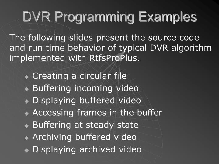 DVR Programming Examples