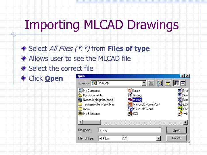 Importing MLCAD Drawings
