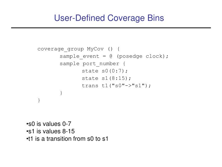 User-Defined Coverage Bins