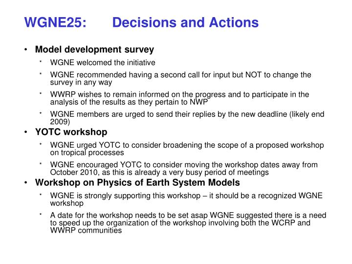 WGNE25:Decisions and Actions
