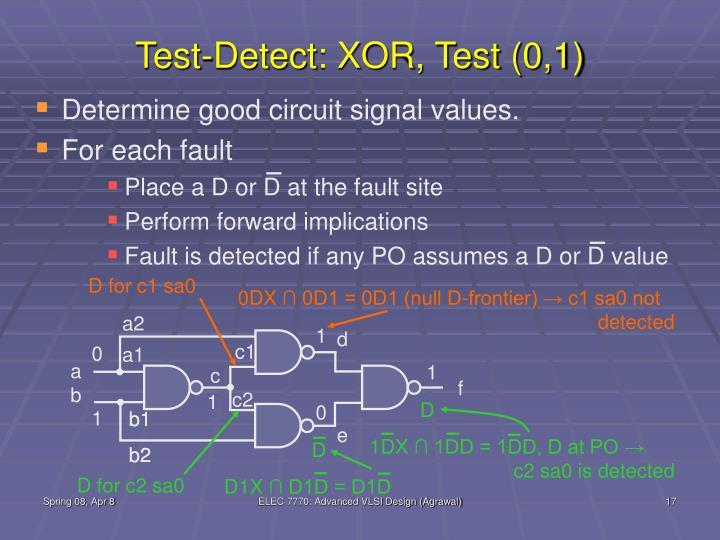 Test-Detect: XOR, Test (0,1)
