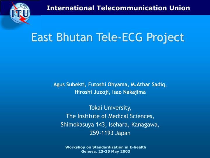 East bhutan tele ecg project