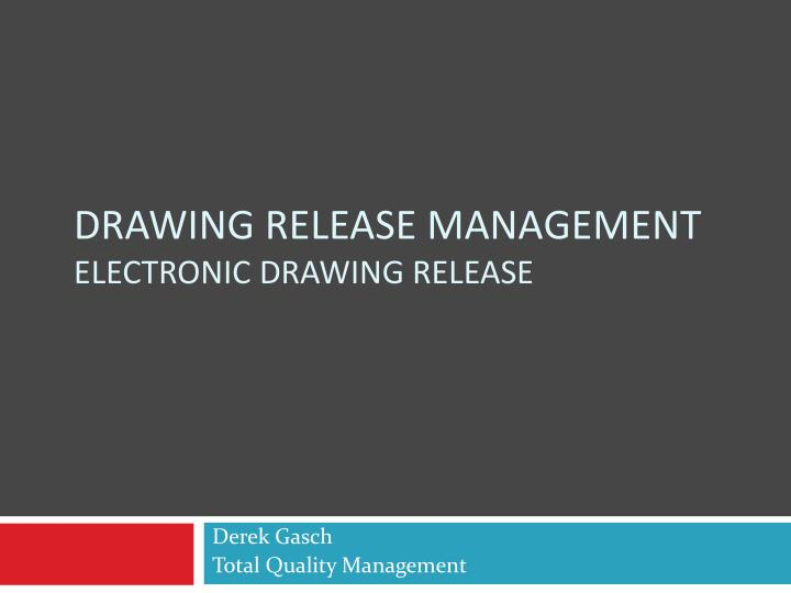 drawing release management electronic drawing release n.