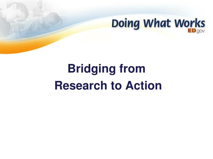 bridging from research to action n.