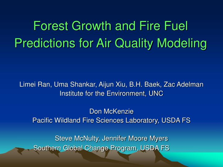 forest growth and fire fuel predictions for air quality modeling n.