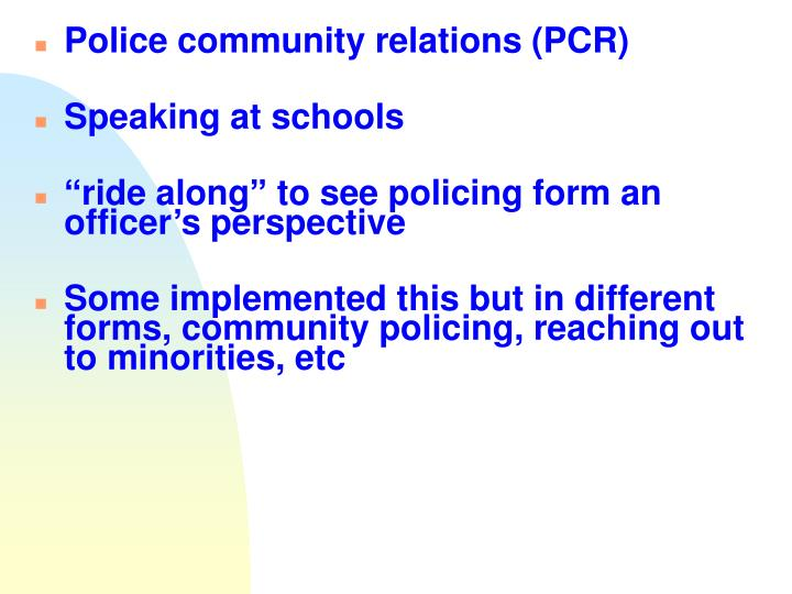 Police community relations (PCR)