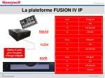la plateforme fusion iv ip1