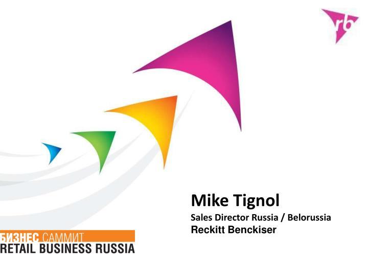 Ppt mike tignol sales director russia belorussia reckitt mike tignol toneelgroepblik Images