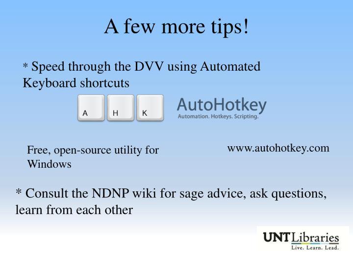 A few more tips!